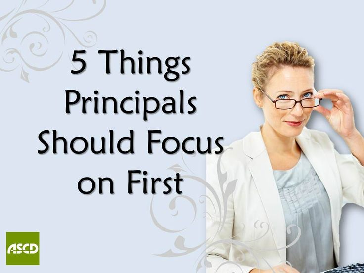 5 Things Principals Should Focus on First by Jessica Bohn