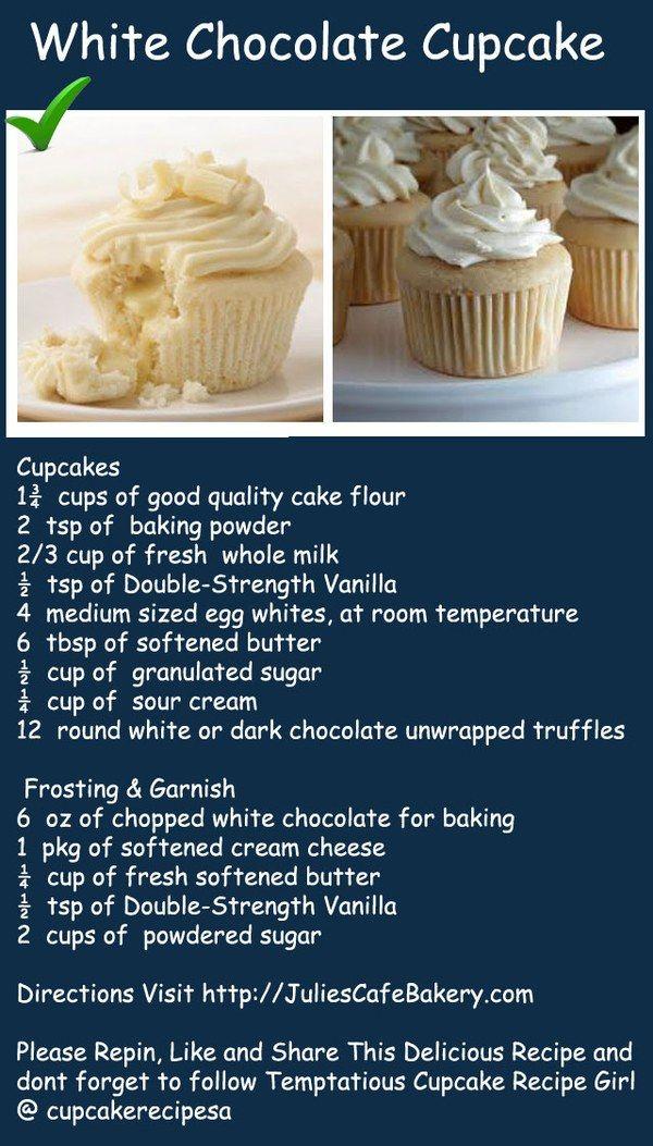 White Chocolate Cupcakes Made In Heaven Recipe White Chocolate Cupcakes Cupcake Recipes Chocolate Desserts