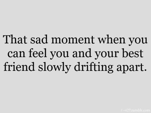 drifting apart from friends quotes - Google Search