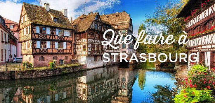 Que faire à Strasbourg? La capitale de l'Alsace a énormément à offrir, découvrez toutes les choses à voir afin de bien visiter Strasbourg dans notre guide!