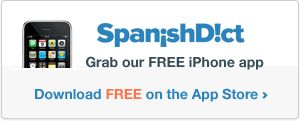 SpanishDict | English to Spanish Translation, Dictionary and Translator | Diccionario y traductor inglés español