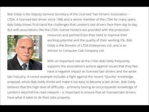 http://www.boboddy.org  -  Bob Oddy is the Deputy General Secretary of the Licensed Taxi Drivers' Association -- LTDA.