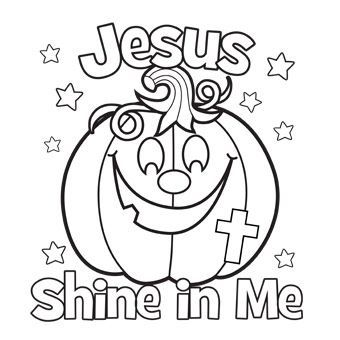 Jesus Shine In Me Coloring Picture.... For Halloween....
