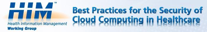 Health Information Management : Cloud Security Alliance