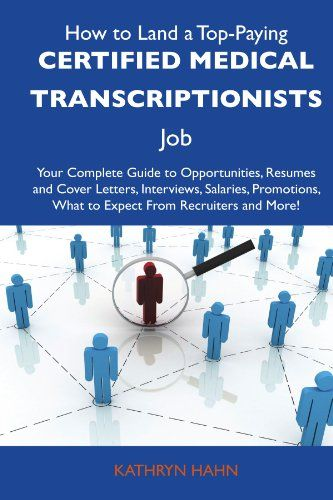 Charming How To Land A Job As A Medical Transcriptionist!