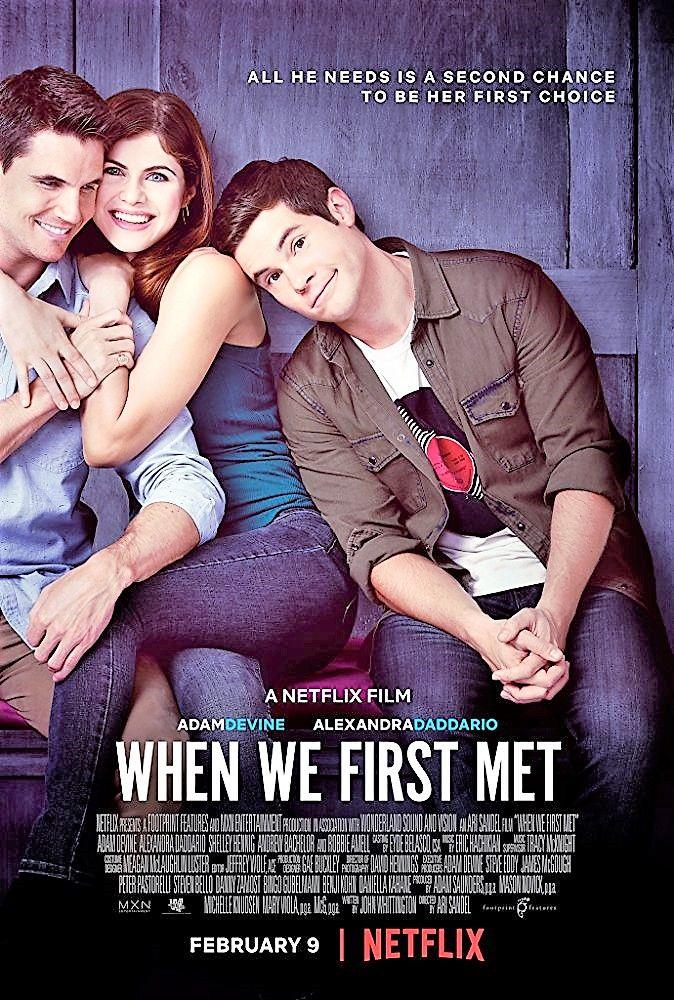 When We First Met (2018) Adam Devine, Alexandra Daddario