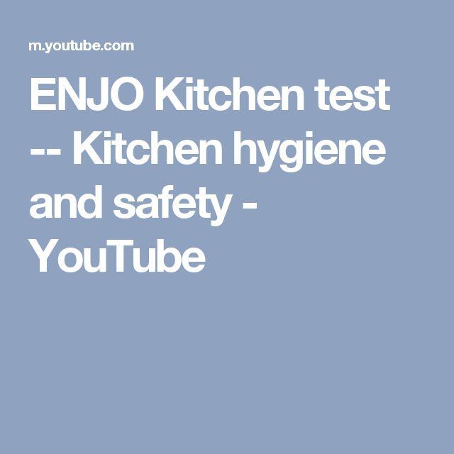 ENJO Kitchen test -- Kitchen hygiene and safety - YouTube
