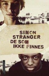 De som ikke finnes av Simon Stranger (Innbundet) #CappelenDamm