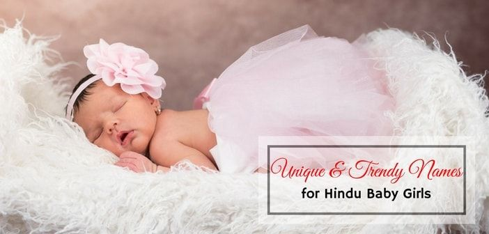 Unique and Trendy Names for Hindu Baby Girls