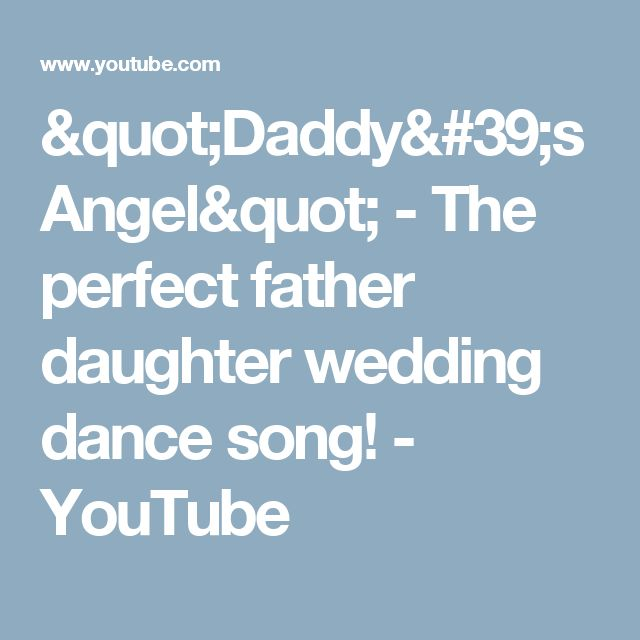 17 Best Ideas About Father Daughter Wedding On Pinterest