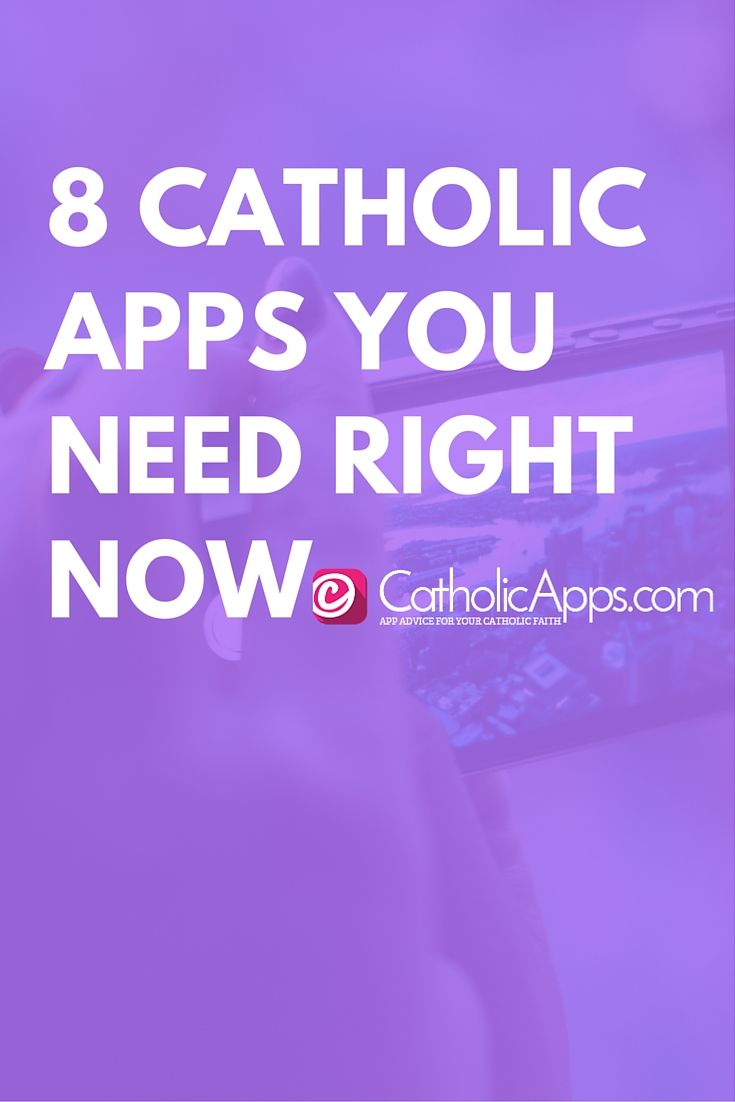 8 Catholic Apps You Need Right Now