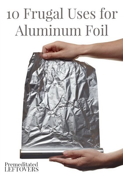 Your grandma saved foil is because it is so useful! Here are 10 Frugal Uses for Aluminum Foil - Creative ways to use aluminum foil that can save you money.
