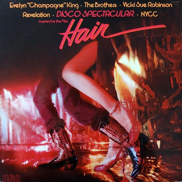"""Evelyn """"Champagne"""" King* • The Brothers • Vicki Sue Robinson • The New York Community Choir, Revelation (2) - Disco Spectacular (Inspired By The Film """"Hair"""") (Vinyl, LP, Album) at Discogs"""