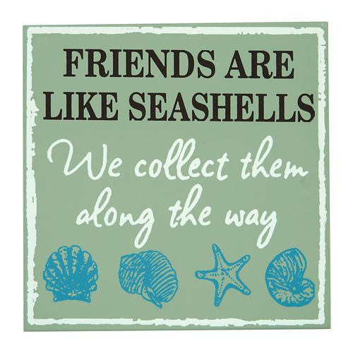 The perfect message, year round. Friends Are Like Seashells Wall Plaque. #SpringBreakout
