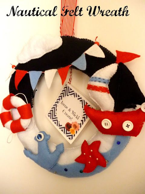 Irene & Nicki Create!  :         Nautical Felt Wreath      ...