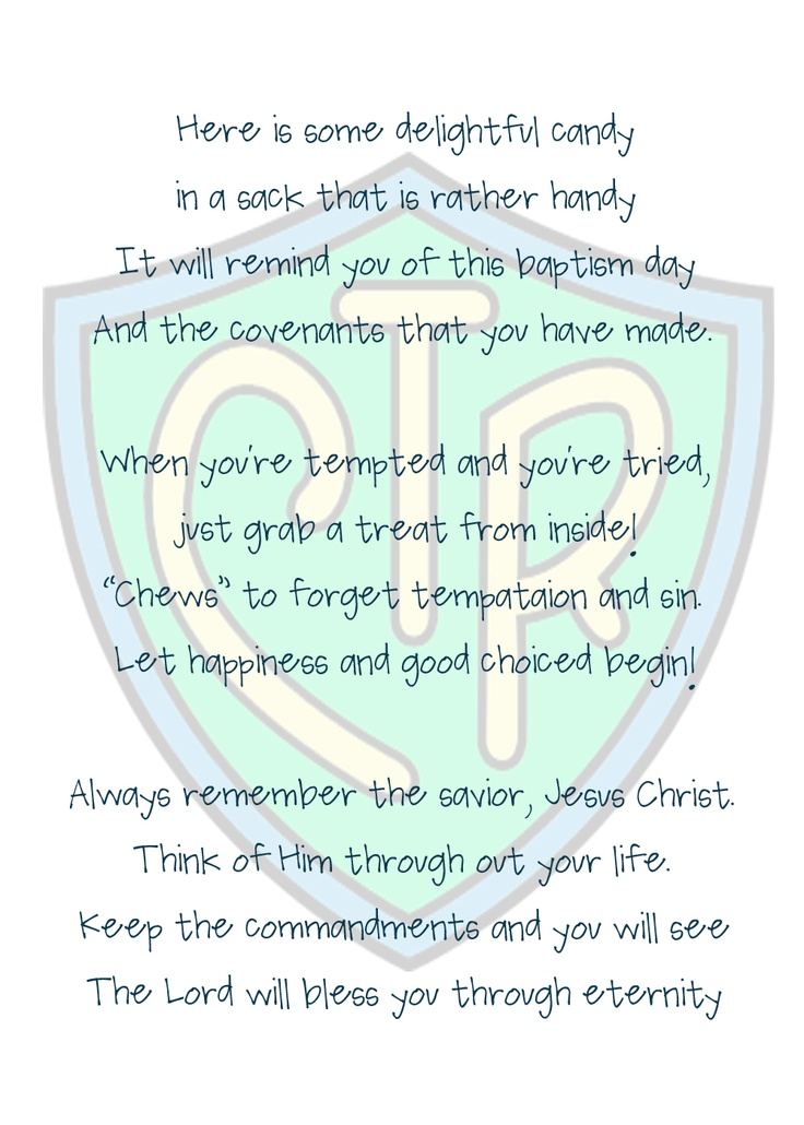 "LDS baptism treat bags. ""Chews"" The Right poem 