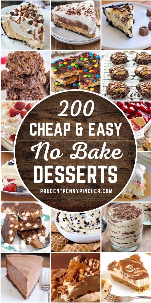 200 Cheap And Easy No Bake Desserts Easy Summer Desserts Easy No Bake Desserts Cheap Desserts