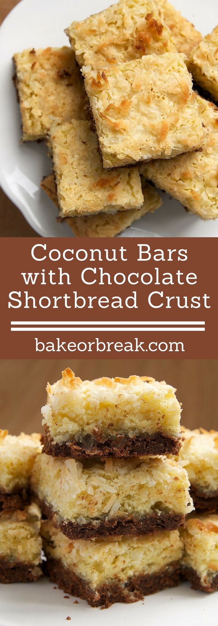 Chocolate and coconut are always a favorite combination. That combo is at its best with Coconut Bars with Chocolate Shortbread Crust. - Bake or Break ~ http://www.bakeorbreak.com