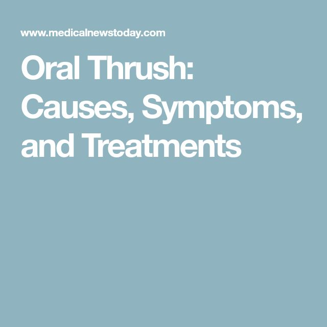 Oral Thrush: Causes, Symptoms, and Treatments
