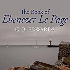 The Book of Ebenezer Le Page written by G.B. Edwards performed by Roy Dotrice on CD (Unabridged)