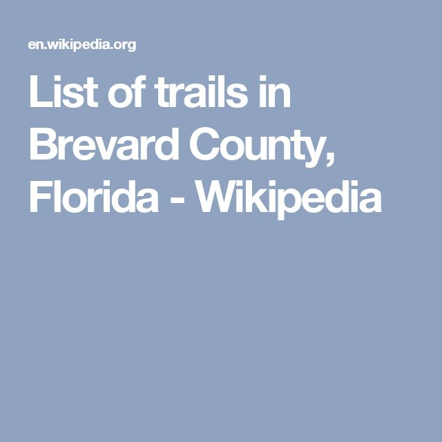List of trails in Brevard County, Florida - Wikipedia