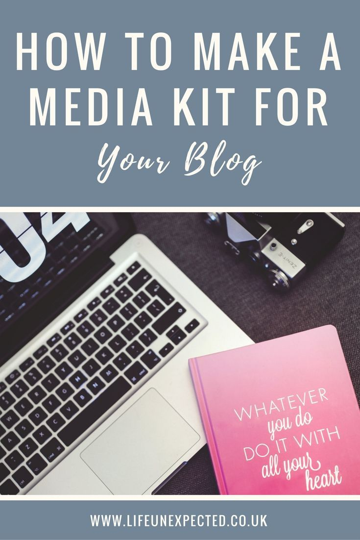 How to make a media kit for your blog and why as a blogger you need one.