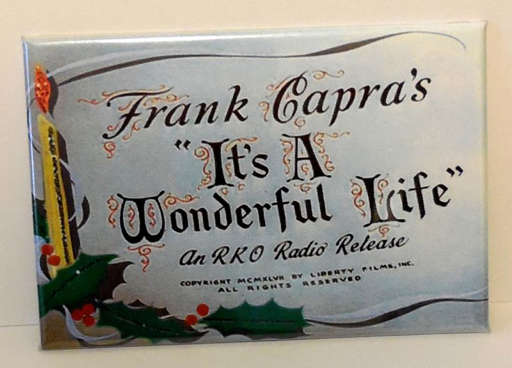 """It's a wonderful life movie title christmas 2"""" x 3"""" Fridge magnet Frank Capra by Myvintagelifeimages on Etsy https://www.etsy.com/listing/268885453/its-a-wonderful-life-movie-title"""