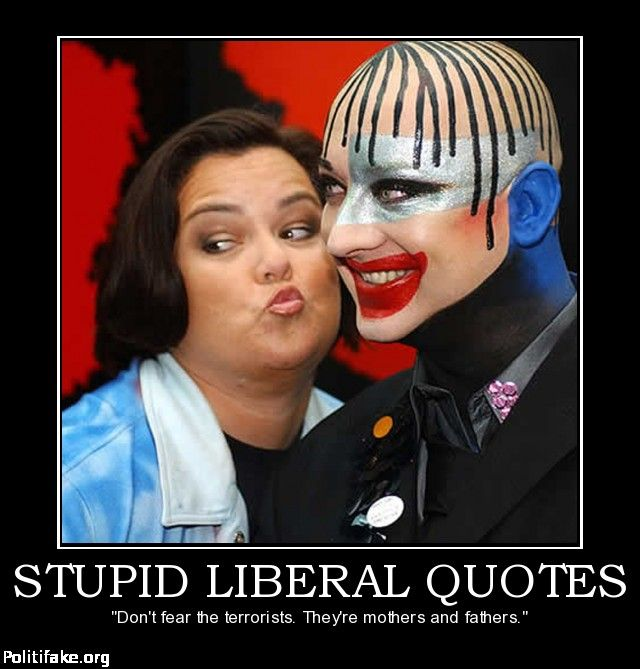 politics STUPID LIBERAL QUOTES but scary because she has a lot of people who let her think for her....