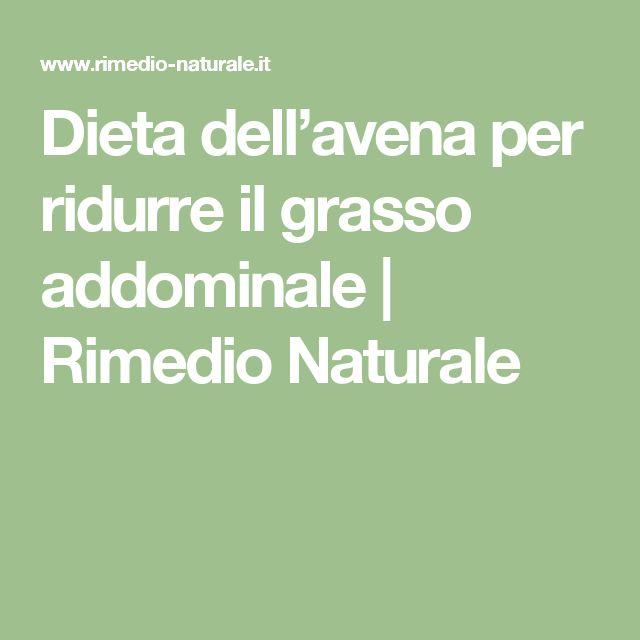 Dieta dell'avena per ridurre il grasso addominale   Rimedio Naturale