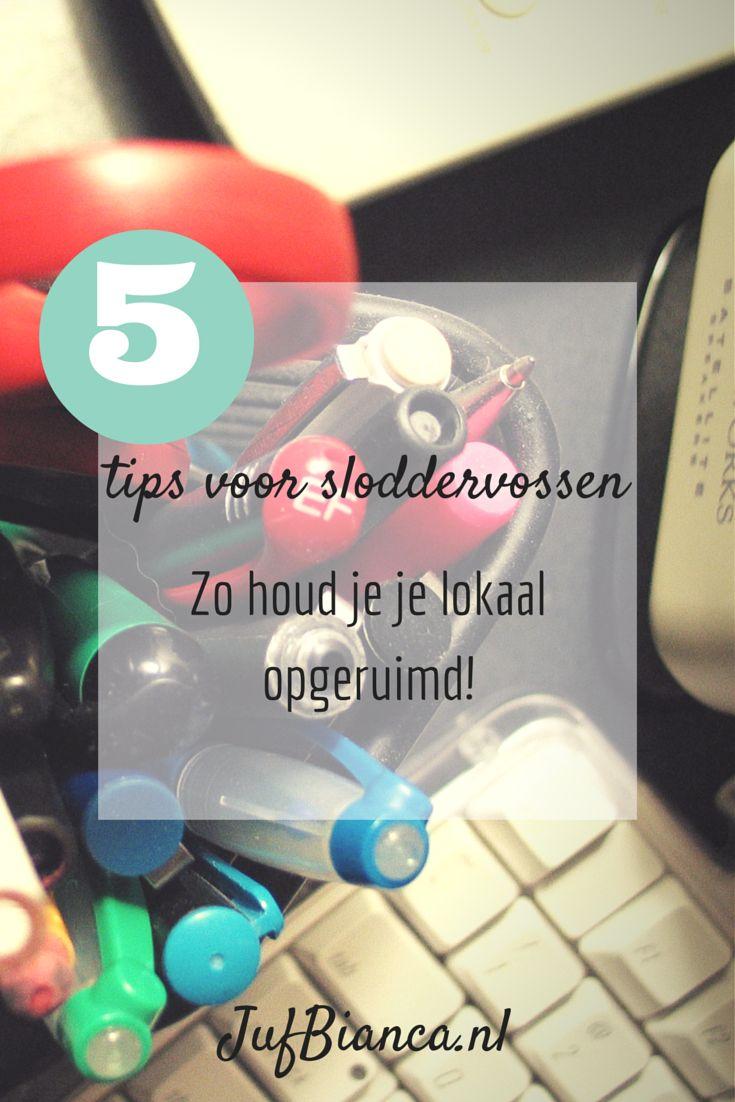 5 tips voor sloddervossen - Zo houd je je lokaal opgeruimd! - JufBianca.nl