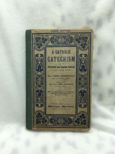 Vintage Benziger Brothers A Catholic Catechism Large Edition 1900 Church