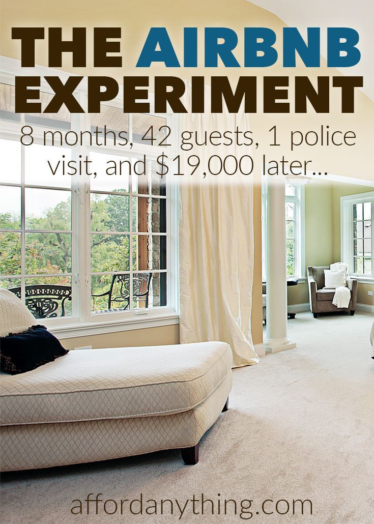 The Airbnb Experiment 42 Guests 1 Police Visit And 19 000