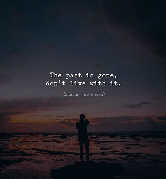 Forget The Past Quotes Daily Inspiration Quotes