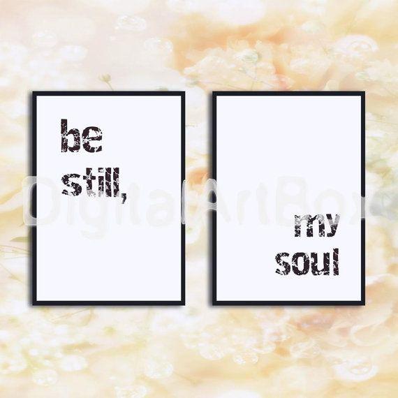 Be Still My SoulBe StillDigitalPostersPrintable by DigitalArtBox