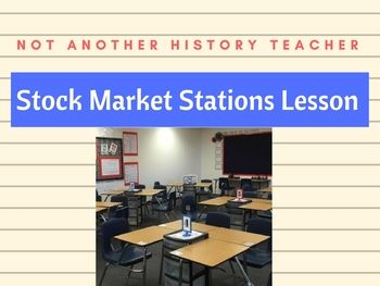 This is a complete stations lesson with five activities and homework related to the stock market. Station 1: Notes on the stock market Station 2: an online Video clip about the NY Stock Exchange Station 3: Political Cartoons with a SOAP document analysis Station 4: A True False assignment with a reading Station 5: Math practice on buying shares of stocks