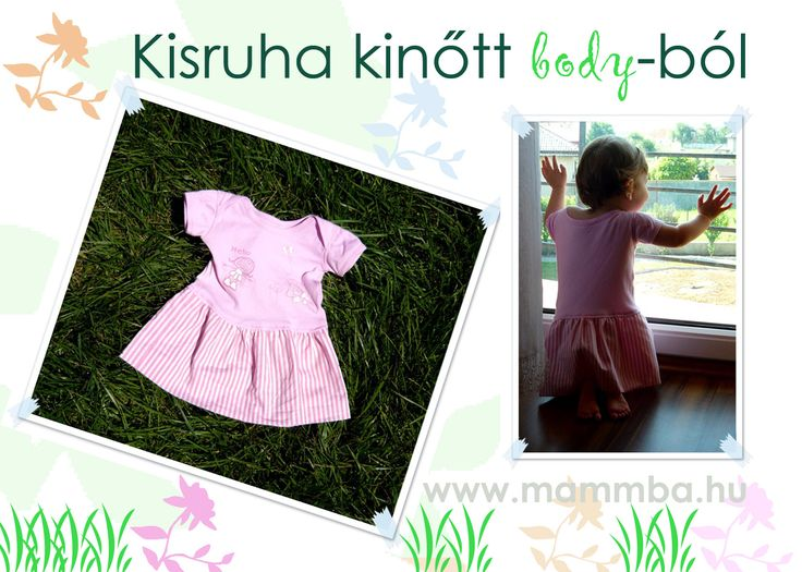 Kisruha kinőtt body-ból/How to turn an outgrew onesie into a dress (If you need the instructions in English, please contact me: kata@mammba.hu)