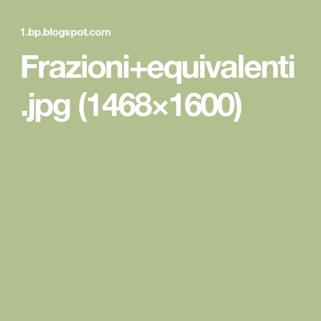Frazioni+equivalenti.jpg (1468×1600)