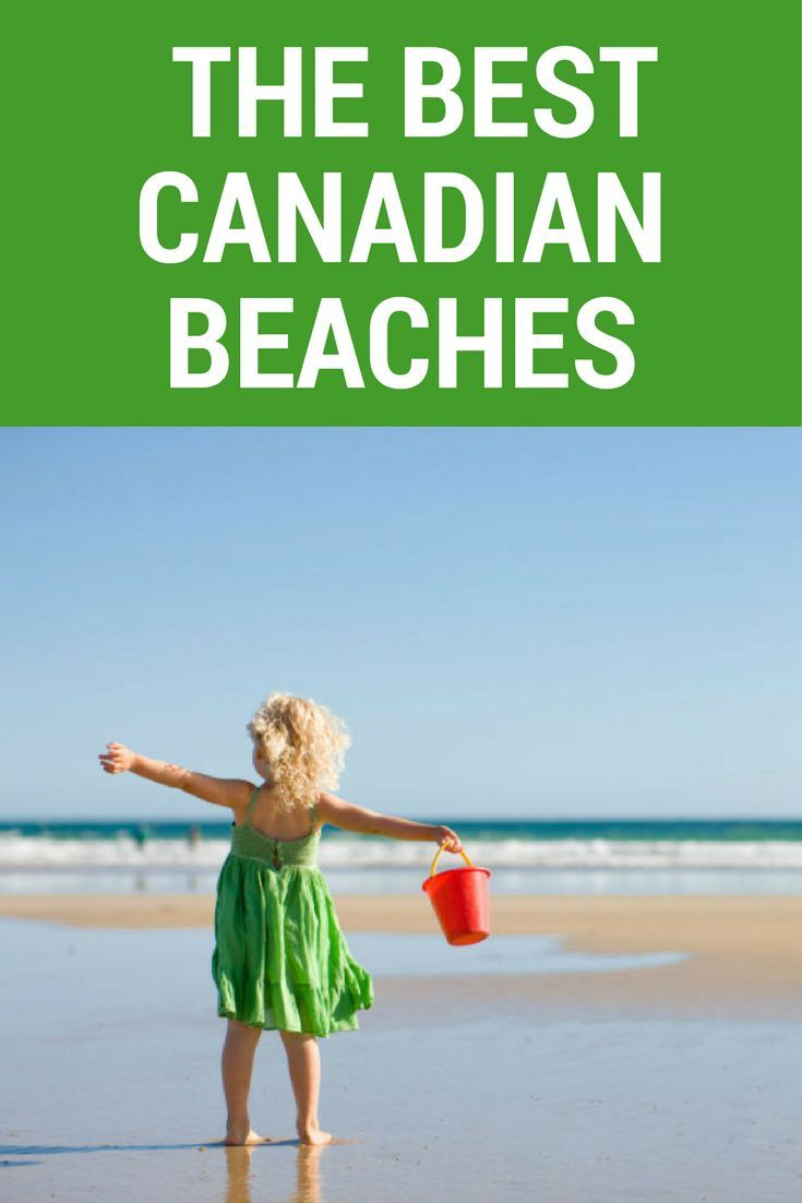 Let's go to the beach! We've rounded up the very best beaches for the whole family to enjoy across Canada.