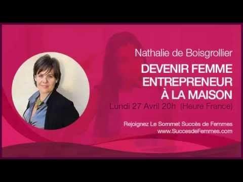 """Le sommet """"Succès de Femmes"""" - A la rencontre de Nathalie de Boisgrollier dans l'attente de sa conférence le 27 avril - 20h (Heure France) - Inscrivez vous et recevez votre ebook en cadeau des maintenant - Cliquez ici http://bibapedron.com/succesdefemmes"""