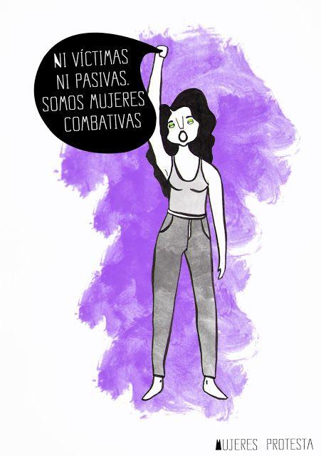 Mujeres protesta - Empecé este proyecto inspirada en las mujeres luchadoras que me rodean, en sus peleas y sus frases.