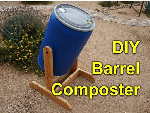 Learn How To Build A Tumbling Composter Out Of A 55 Gallon Barrel. These  Barrels Are Generally Very Available To Most Folks And Are Very Robust And  Will ...