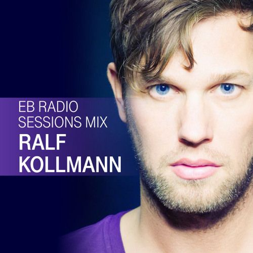 EB On Air: Ralf Kollmann by Telekom Electronic Beats | Free Listening on SoundCloud