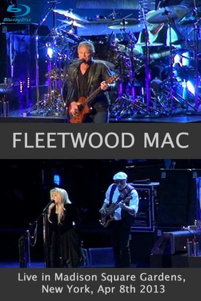 Go Your Own Way :: Fleetwood Mac UK | Madison Square Gardens, 2013