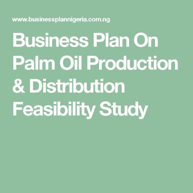 Palm Oil Business Plan In Nigeria Feasibility Studies PDF
