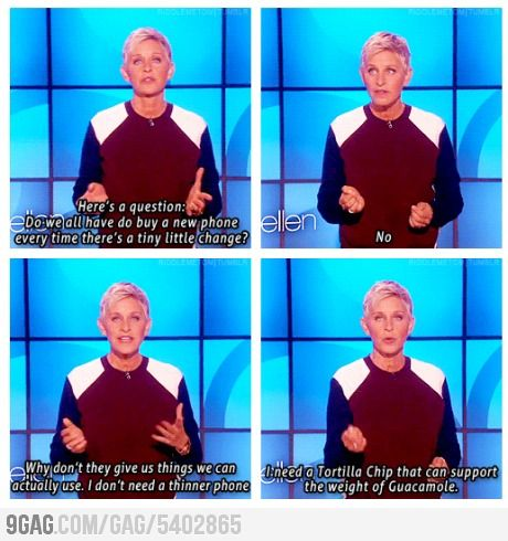 Couldn't have said it better myself. I love Ellen :): Ellen Degeneres, Giggle, Truth, Funny Stuff, So True, Funnies, Ellen Speaks