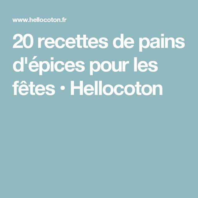 20 recettes de pains d'épices pour les fêtes • Hellocoton