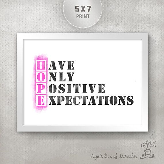 HOPE - Have Only Positive Expectations 5x7 Inspirational Print / Cancer Gift / Motivational Gift / Gift for Friend / Typography Art