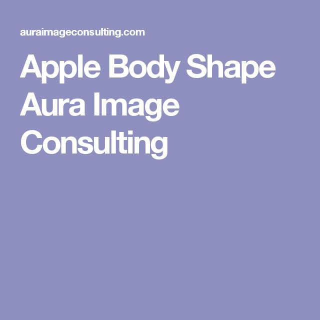 Apple Body Shape Aura Image Consulting