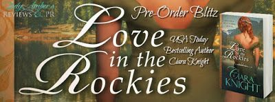 Pre-Order Blitz - Love in the Rockies - Ciara Knight    Title: Love in the Rockies  Author: Ciara Knight  Genre: Historical Western Romance  Cover Designer: Clarissa Yeo  Expected Release Date: June 27th 2017  Hosted by: Lady Amber's PR  Blurb:   Josephin