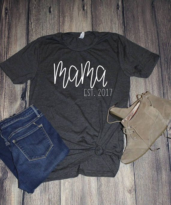 4ce582a7 Mama Established Year T-Shirt is the perfect gift for any mama. The shirt  is made with white heat transfer vinyl on a Bella and Canvas unisex fit tee.